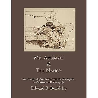 Mr. Abobaziz  The Nancy by Beardsley & Edward R