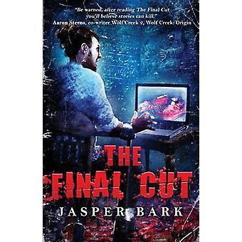 The Final Cut by Bark & Jasper