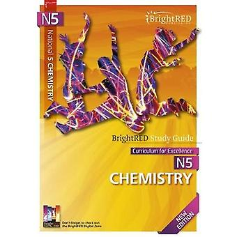 BrightRED Study Guide National 5 Chemistry - New Edition by Wallace We