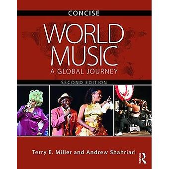 World Music CONCISE - A Global Journey by Terry E. Miller - 9780815386