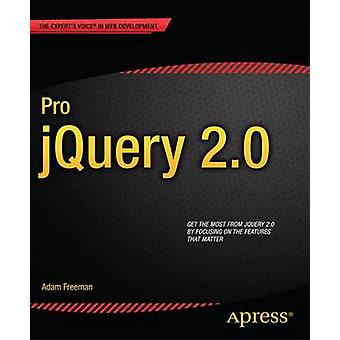 Pro jQuery 2.0 - 2013 (2nd Revised edition) by Adam Freeman - 97814302