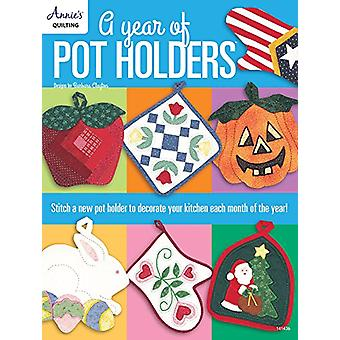 A Year of Pot Holders - Stitch a New Pot Holder to Decorate Your Kitch