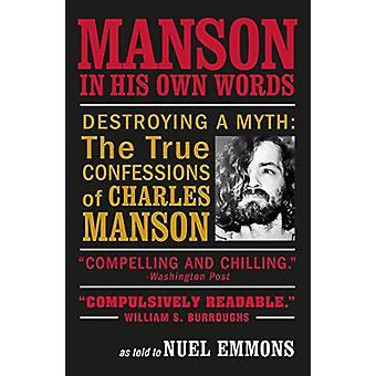 Manson in His Own Words by Nuel Emmons - 9781611854787 Book
