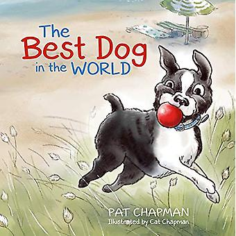 The Best Dog in the World by Patricia Chapman - 9781988516622 Book