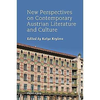 Nya perspektiv på samtida österrikisk litteratur och kultur av K