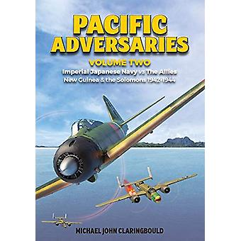 Pacific Adversaries Volume 2 - Imperial Japanese Navy vs the Allies Ne