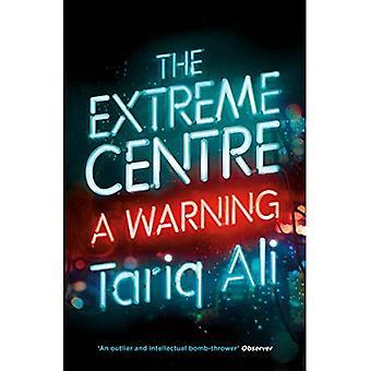 El extremo centro: Una advertencia