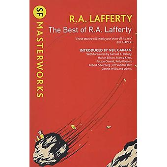The Best of R. A. Lafferty by R. A. Lafferty - 9781473213449 Book