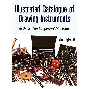 Illustrated Catalogue of Drawing Instruments - Architects and Engineer