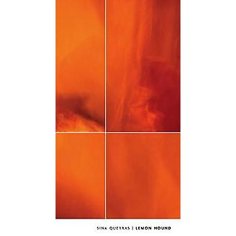 Lemon Hound by Sina Queyras - 9781552451670 Book