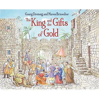 Georg Dreissigin kuningas ja kultalahjat - 9781782506010 Kirja