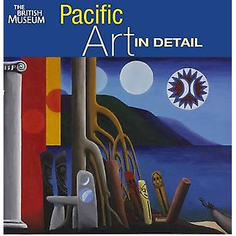 Pacific Art in Detail by Jenny Newell - 9780714125909 Book
