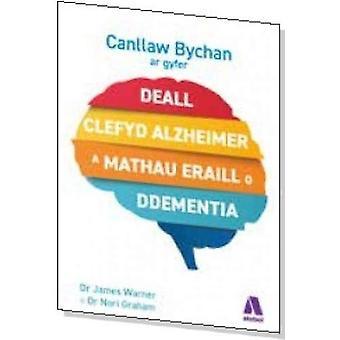 Darllen yn Well - Canllaw Bychan ar Gyfer Deall Clefyd Alzheimer a Mat