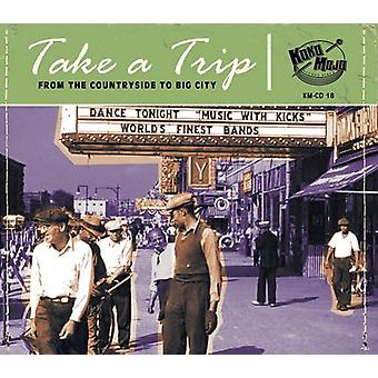Take A Trip: From The Countryside To Big [CD] USA import