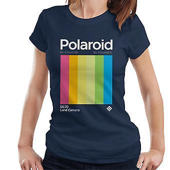 Polaroid Be Creative Be Polaroid Women's T-Shirt