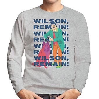 Friday Night Dinner Wilson Remain Men's Sweatshirt