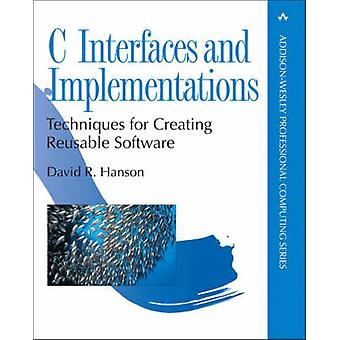 C Interfaces and Implementations by Hanson & David