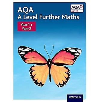 AQA A Level Further Maths:� Year 1 + Year 2 Student Book (AQA A Level Further Maths)
