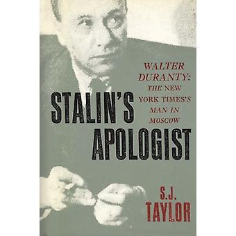 Stalins Apologist by Taylor & S. J.