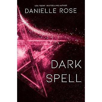 Dark Spell Darkhaven Saga Buch 4 Band 4