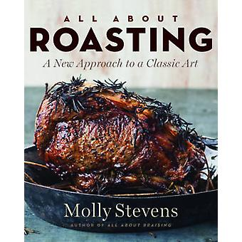 Alles over roosteren door Molly Stevens