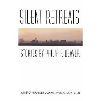 Silent Retreats-tekijä Philip F. Deaver - 9780820330662 Book