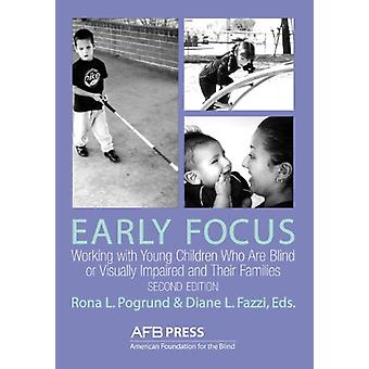 Early Focus - Working with Young Blind and Visually Impaired Children