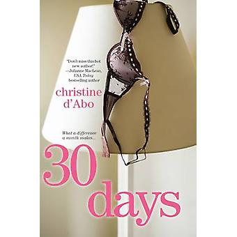 30 Days by Christine D'Abo - 9781617739545 Book