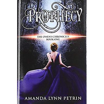 Prophecy by Amanda Lynn Petrin - 9781999188665 Book