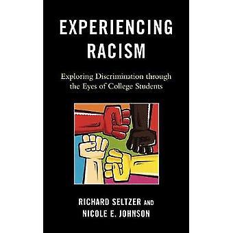 Experiencing Racism