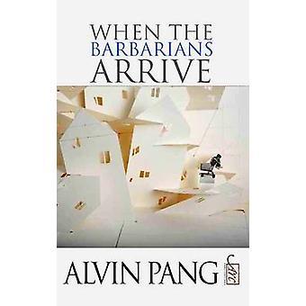 野蛮人がアルビン・パンに到着したとき