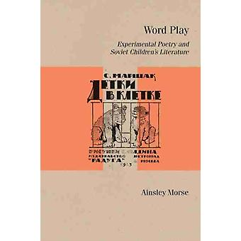 Word Play by Ainsley Morse
