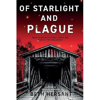 Of Starlight and Plague