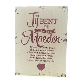 "Houten tekstbord ""Liefste Moeder"""