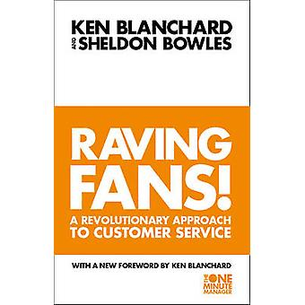 The Raving Fans! by Kenneth Blanchard - Sheldon Bowles - 978000653069