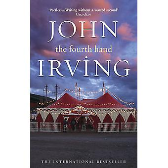 The Fourth Hand by John Irving - 9780552771092 Book