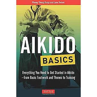 Aikido Grundlagen - alles was Sie brauchen für den Einstieg in Aikido - von ba