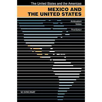 Le Mexique et les États-Unis - Vistas ambivalente (3e édition révisée)