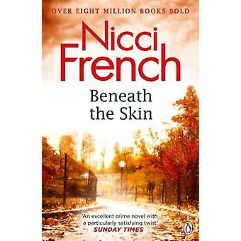 Beneath the Skin by Nicci French - 9781405920636 Book