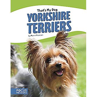 That's My Dog - Yorkshire Terriers by Marie Pearson - 9781635175455 Bo