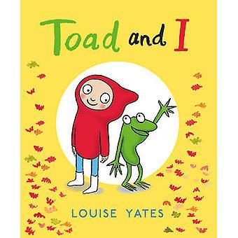 Kröte und ich von Louise Yates - 9781780081052 Buch