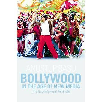 Bollywood aikakaudella New Media - Geo-televisuaalinen esteettinen Ba