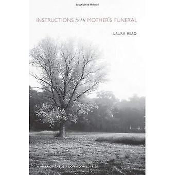 Instruções para o Funeral da minha mãe (Pitt série de poesia)