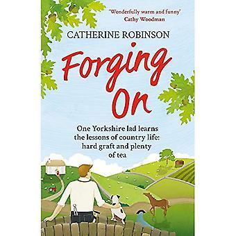 Forja en: Una cálida risa hacia fuera ruidosamente historia divertida de la vida del país de Yorkshire