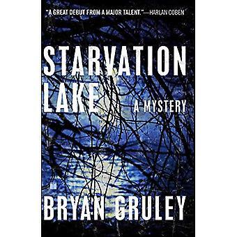 Lac de la famine: Un mystère