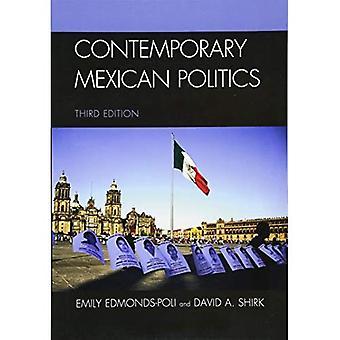 Política mexicana contemporânea