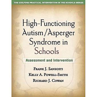 Autisme de haut-fonctionnement / Syndrome d'Asperger à l'école: évaluation et Intervention