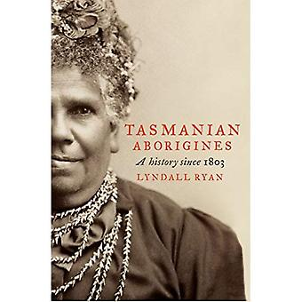 Tasmanske Urinnvånerne: En historie siden 1803