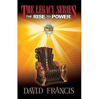 The Rise to Power (Legacy (Clovercroft Publishing))