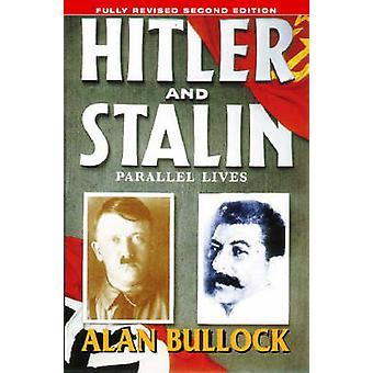 Hitlerin ja Stalinin - Parallel elämäänsä Alan Bullock - 9780006863748 kirja
